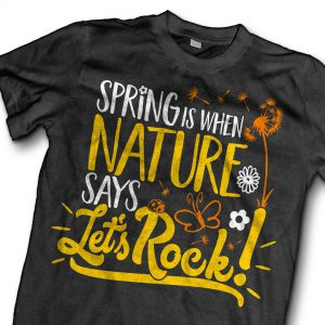 new-shirt-in-shop-spring-is-when-nature-says-lets-rock