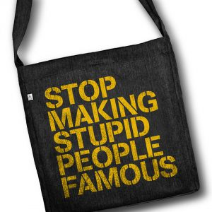 new-shirt-in-shop-stop-making-stupid-people-famous